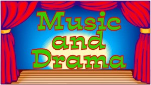 Music and Drama