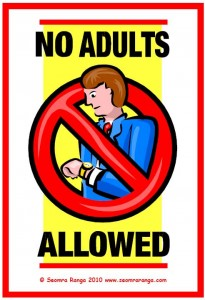 No Adults Allowed