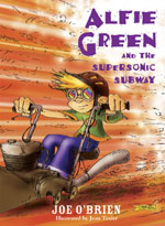 Alfie Green and the Supersonic Subway