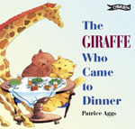 The Giraffe Who Came to Dinner
