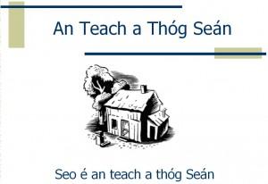 An Teach a Thóg Seán