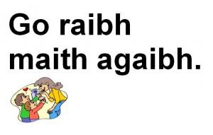 Go Raibh Maith Agaibh