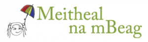 Meitheal na mBeag Conference