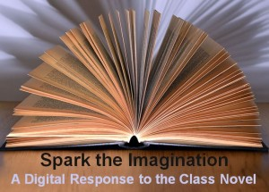 Digital Response to the Class Novel