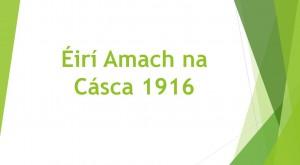eiri_amach_na_casca_1916