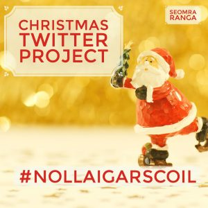 #NollaigArScoil Twitter Project Review