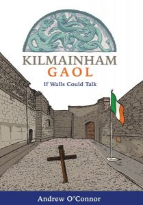 Book Review – Kilmainham Gaol
