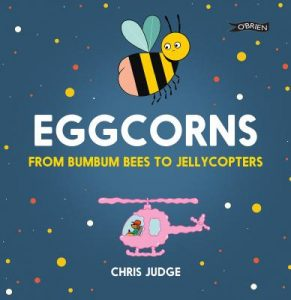 Book Review – Eggcorns: From Bumbum Bees to Jellycopters