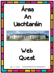 Áras an Uachtaráin Web Quest