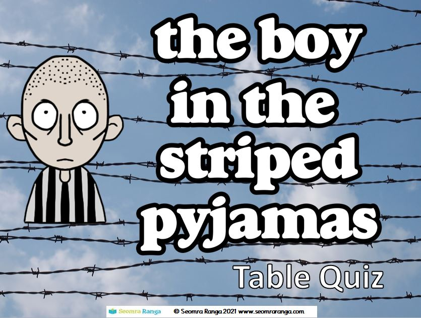 The Boy in the Striped Pyjamas Table Quiz